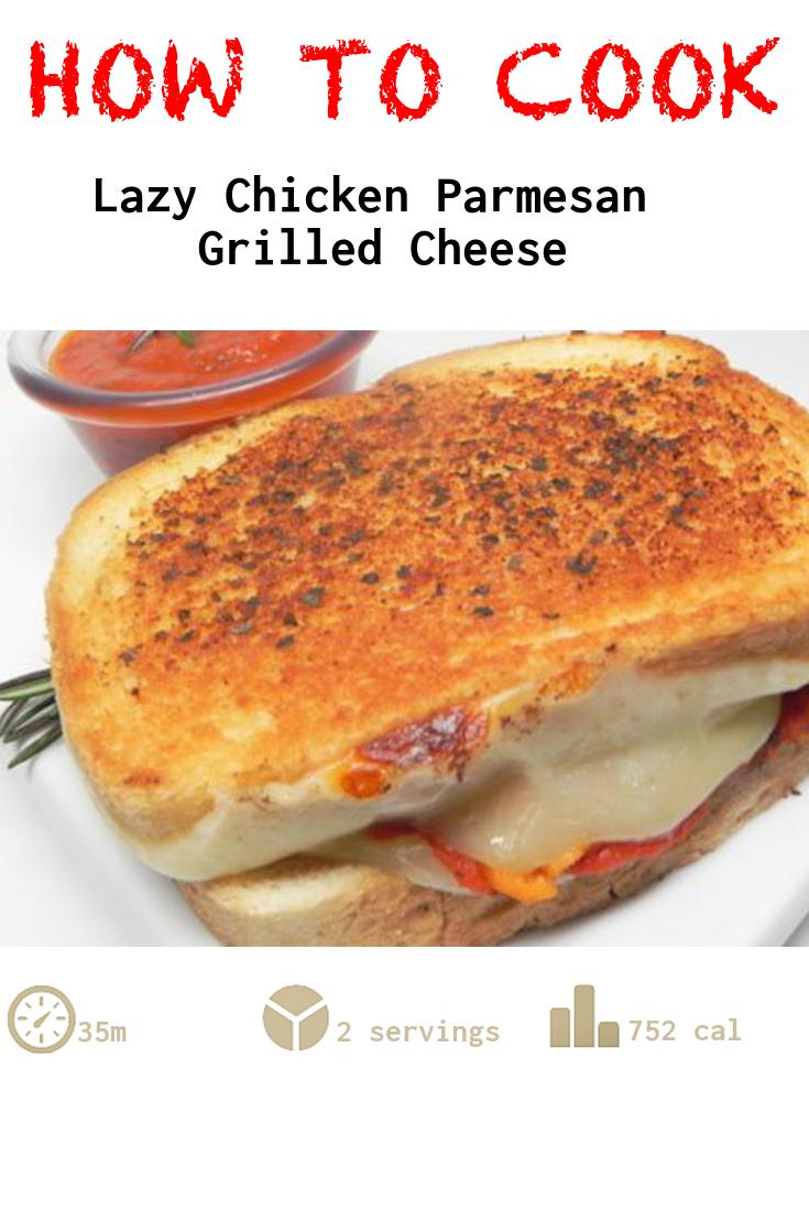 Lazy Chicken Parmesan Grilled Cheese
